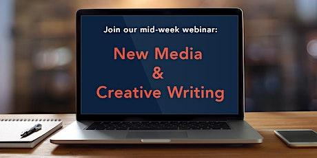 Mid-Week Webinar: New Media & Creative Writing tickets