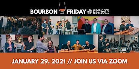 Bourbon Friday @ Home // January 29, 2021 tickets
