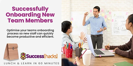 Lunch & Learn Training: Successfully Onboarding New Team Members tickets