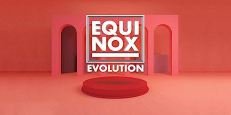 EQUINOX EVOLUTION MELBOURNE 2021 tickets