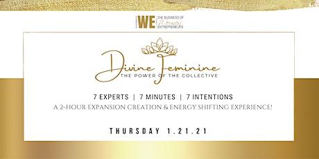 The Business of WE (Women Entrepreneurs) Divine Feminine tickets