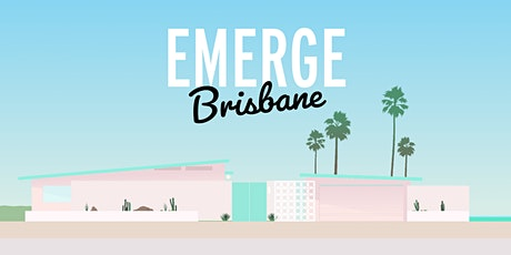 EMERGE BRISBANE 2021 tickets