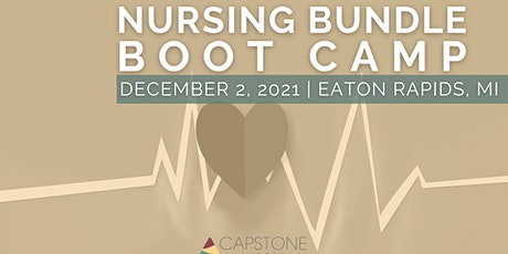 2021 Nursing Bundle Boot Camp - Eaton Rapids, MI tickets