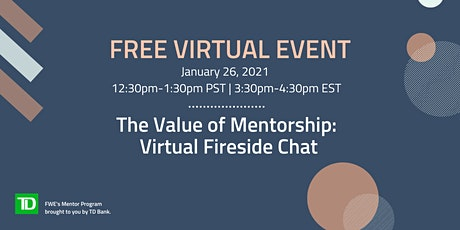The Value of Mentorship: Virtual Fireside Chat tickets