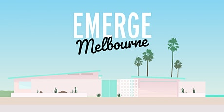 EMERGE MELBOURNE 2021 tickets