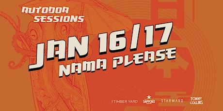 Autodoa Sessions - Nama Please - (Jan 17 / Session 2) tickets