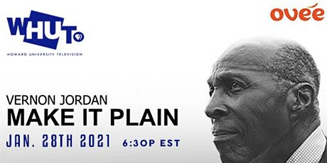 WHUT Screening and Panel Discussion  of Make it Plain -  Vernon Jordan tickets