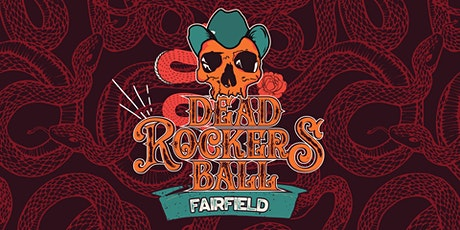 Fairfield Dead Rockers Ball tickets
