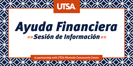 Ayuda Financiera  Sesión de Información (Virtual) tickets
