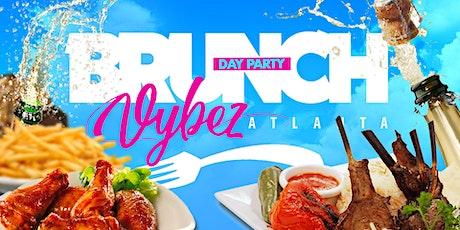 Brunch Vybez Atlanta | Day Party | Every Sunday (4pm - 7pm) tickets