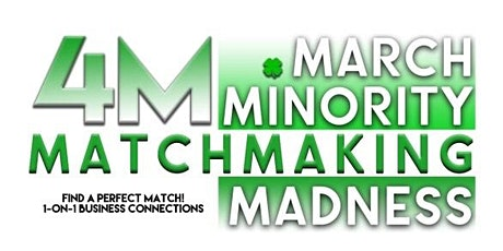 4M-March Minority Matchmaking Madness Exhibitor Signup tickets