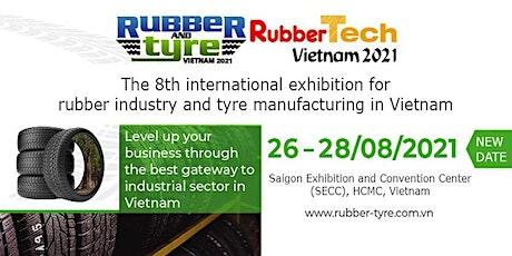 Rubber & Tyre Vietnam 2021 tickets