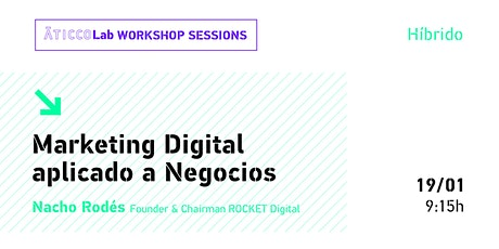 AticcoLab Workshop Sessions | Marketing Digital aplicado a Negocios entradas