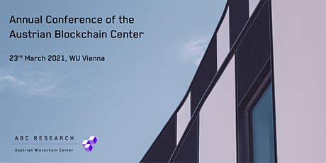 ANNUAL CONFERENCE OF THE AUSTRIAN BLOCKCHAIN CENTER Tickets