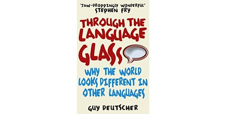 Book Review & Discussion : Through the Language Glass tickets