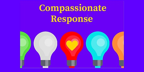 RoseLight Compassionate Response Practice  - Amy Skezas tickets