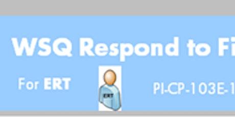 WSQ Respond to Fire Emergency in Buildings (PI-CP-103E-1)Run 179 tickets