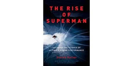 Book Review & Discussion : The Rise of Superman tickets