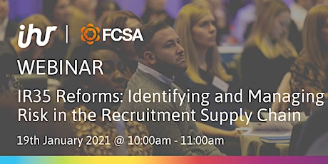 IR35 Reforms: Identifying and Managing Risk in the Recruitment Supply Chain tickets