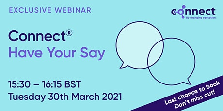 CONNECT - Have Your Say tickets
