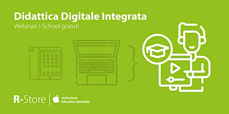 Didattica digitale integrata - Didattica a distanza tickets