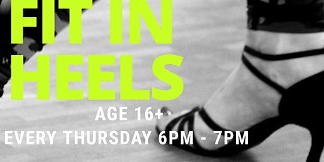 Fit in Heels - Dance Classes for Ladies aged 16+ BL13ND tickets