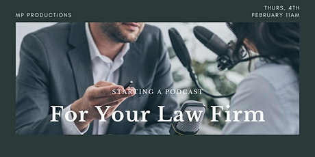Starting A Podcast For Your Law Firm tickets