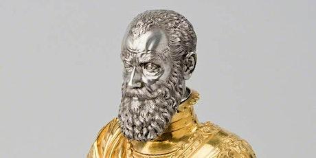Treasures: a Grand Master in Miniature: the Bust of Jean de la Valette tickets