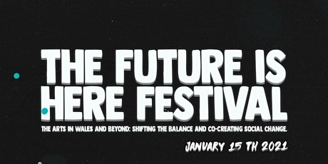 The Future is Here Festival tickets