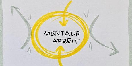 MENTALTRAINING - ein Erfahrungsbericht und eine Übung mit Carola Keitel Tickets