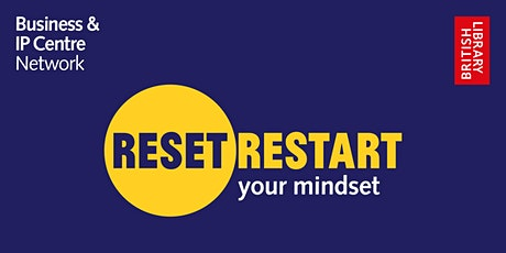 Reset. Restart: your mindset (introduction to programme) biglietti
