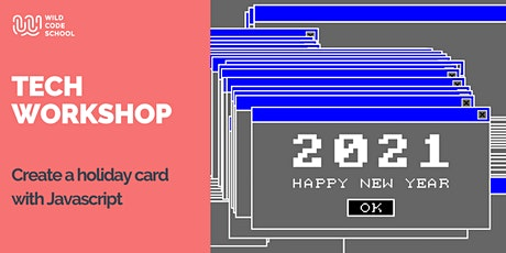 Online Tech Workshop - Create a new year card with  Javascript tickets