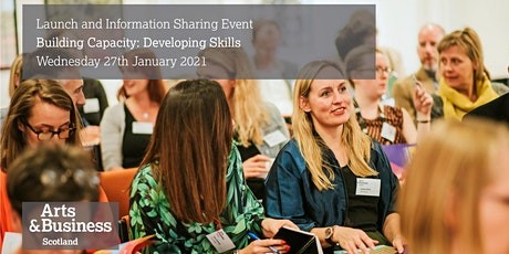 Launch & Information Sharing Event: 'BUILDING CAPACITY: DEVELOPING SKILLS tickets