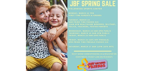 JBF Spring Sale 2021-Reserve Passes Here (note TICKET DATE not event date) tickets