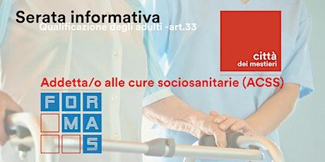 ONLINE-Art. 33:  addetta/o alle cure sociosanitarie biglietti
