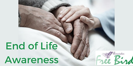 End of Life Awareness with FreeBird Associates April tickets