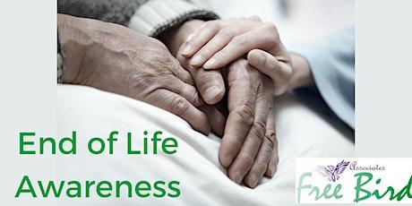 End of Life Awareness with FreeBird Associates April tickets