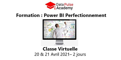 Power BI Perfectionnement - 2 jours - 20 & 21 Avril 2021 billets