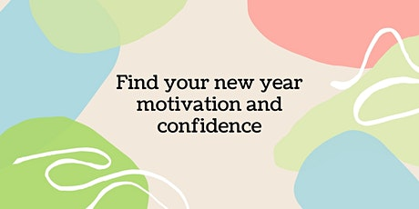 Expert Roundtable: Find your new year motivation and confidence tickets