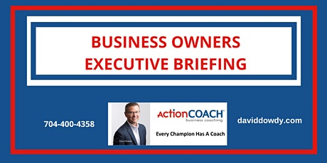 Business Owners Executive Briefing tickets