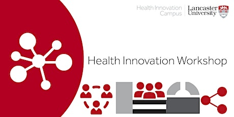 Two-day Health Innovation Workshop (May) tickets
