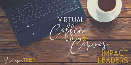 Virtual Coffee & Convos: Impact Leaders tickets