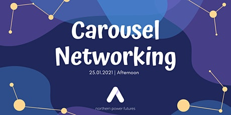 Northern Power Futures - Carousel Networking to support University Students tickets