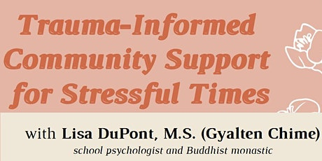 Trauma-Informed Community Support for Stressful Times tickets