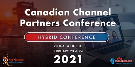 Canadian Channel Partners 2021 Hybrid Conference - Technology Vendors tickets