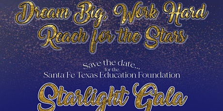 Starlight Gala - Dream Big, Work Hard, Reach for the Stars ingressos