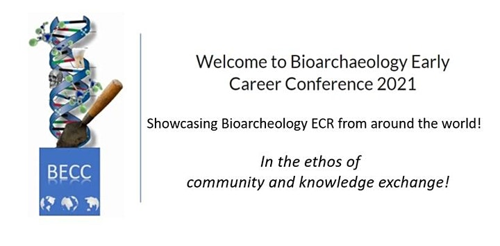 Bioarchaeology Early Career Conference BECC2021 image