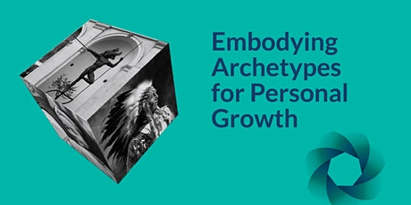 Embodying Archetypes for Personal Growth tickets