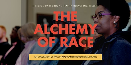 The Alchemy of Race tickets