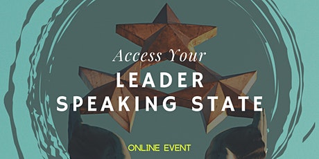 Access Your Leader Speaking State tickets